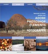 Werken Met Adobe Photoshop Elements Voor Fotografen