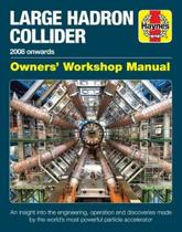 Large Hadron Collider Manual