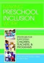 Making Preschool Inclusion Work