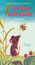 Een Gouden Blokboekje - Ik ben een muis