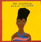 The Essential Sarah Vaughan...