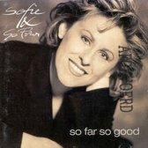 Sofie & So Four – So Far So Good