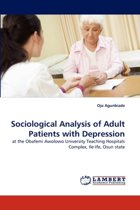 Sociological Analysis of Adult Patients with Depression