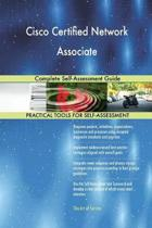 Cisco Certified Network Associate Complete Self-Assessment Guide