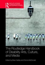 The Routledge Handbook of Disability Arts, Culture, and Media