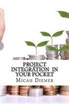 Project Integration in Your Pocket