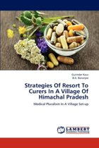Strategies of Resort to Curers in a Village of Himachal Pradesh