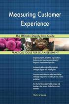 Measuring Customer Experience the Ultimate Step-By-Step Guide