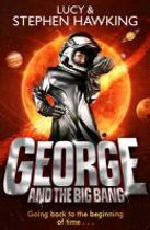 Boek cover George and the Big Bang (Georges Secret Key to the Universe) van Lucy Hawking (Paperback)