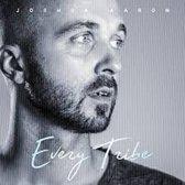 Every Tribe - Joshua Aaron