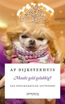 Boek cover Maakt geld gelukkig? van Ap Dijksterhuis