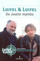 Luifel & Luifel / De Zwarte Mamba