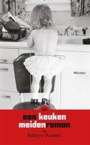 Een keukenmeiden roman