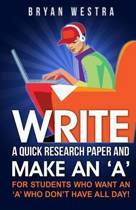 Write a Quick Research Paper and Make an 'a'