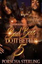 Bad Boys Do It Better 5