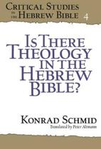Is There Theology in the Hebrew Bible?