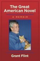 The Great American Novel, a Memoir