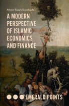 A Modern Perspective of Islamic Economics and Finance