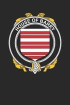 House of Barry: Barry Coat of Arms and Family Crest Notebook Journal (6 x 9 - 100 pages)