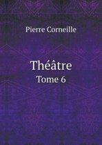 Theatre Tome 6