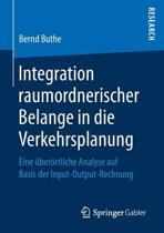 Integration Raumordnerischer Belange in Die Verkehrsplanung