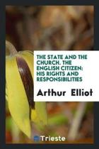 The State and the Church. the English Citizen