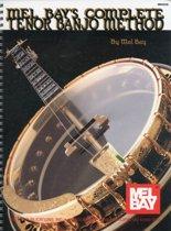 Mel Bay's Complete Tenor Banjo Method