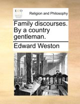 Family Discourses. by a Country Gentleman.