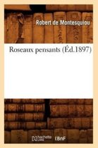 Roseaux Pensants ( d.1897)