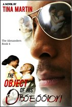 The Object of His Obsession (The Alexanders Book 4)