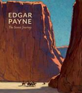 Edgar Payne the Scenic Journey A203