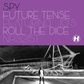 Future Tense/Roll the Dice