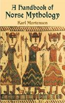 A Handbook of Norse Mythology