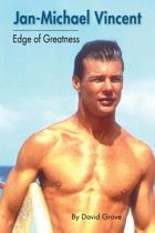 Jan-Michael Vincent: Edge of Greatness