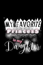 My Favorite Princess Is My Daughter