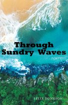 Through Sundry Waves