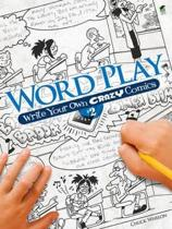 Word Play! Write Your Own Crazy Comics