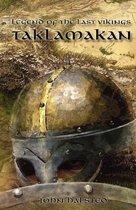 Legend of the Last Vikings - Taklamakan