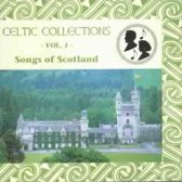 Celtic Collections Vol. 1: Songs Of Scotland