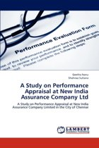 A Study on Performance Appraisal at New India Assurance Company Ltd