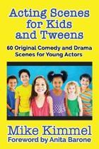 Acting Scenes for Kids and Tweens