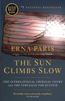 The Sun Climbs Slow