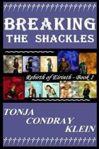 Breaking The Shackles