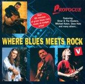 Where Blues Meets Rock 5