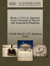 Block V. U S U.S. Supreme Court Transcript of Record with Supporting Pleadings