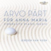 Arvo Part: Complete Piano Music: Für Anna Maria