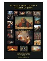 Montage Depictions of the Life of Jesus