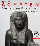Agypten - Die Letzten Pharaonen
