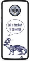 Moto G6 Plus Hardcase Hoesje Life is too Short