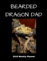 Bearded Dragon Dad 2019 Weekly Planner